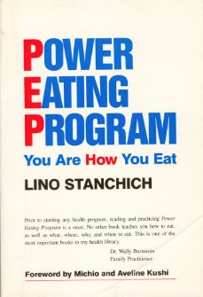 Lino Stanchich book POWER EATING PROGRAM You Are How You Eat