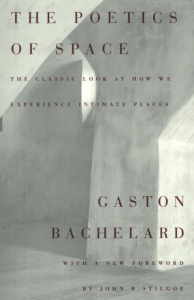 Poetics of Space by Gaston Bachelard