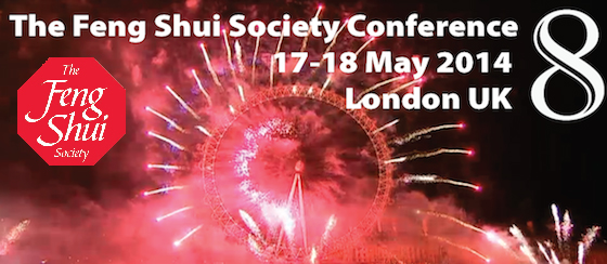 8 Feng Shui Conference London UK 17 18May 2014